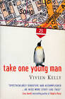 Take One Young Man by Vivien Kelly (Paperback, 1999)