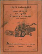 ALLIS CHALMERS GLEANER COMBINE - MODEL SUPER A PARTS MANUAL - GTC6C ORIGINAL