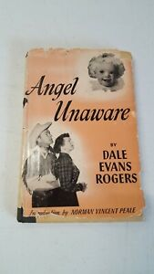 Angel Unaware by Dale Evans Rogers Vintage Book 1953 Original Dust Cover 4966