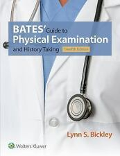 Bates' Guide to Physical Examination and History Taking by Lynn S. Bickley (Hardcover, 2016, Revised)