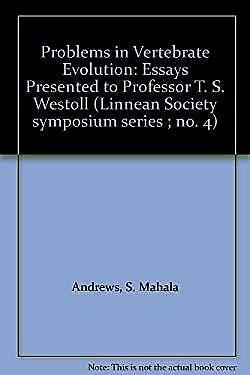 Problems in Vertebrate Evolution Hardcover T. Stanley Westoll