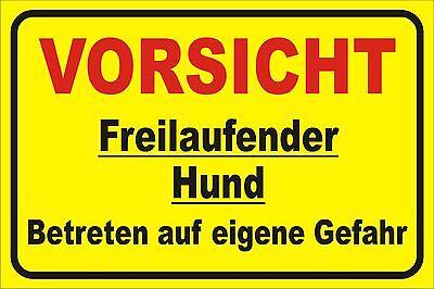 Schild S0015 Vorsicht freilaufender Hund Gr- 15x20 bis 40x60cm, Aluverbundplatte