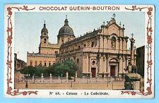 CHROMO CHOCOLAT GUERIN BOUTRON / CATANE LA CATHEDRALE