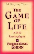 Prosperity Classic: The Game of Life and How to Play It by Florence Scovel Shinn (2003, Hardcover, Reprint)