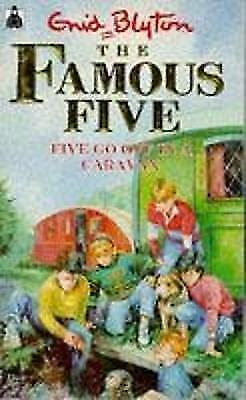Five Go Off In A Caravan: Book 5 (Famous Five), Blyton, Enid, Very Good Book