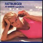 All Natural Ingredients by Fattburger (CD, Sep-1996, Shanachie Records)