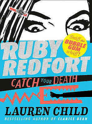1 of 1 - Ruby Redfort: Catch Your Death - Lauren Child - Bubblegum Scented Hardback, 2013