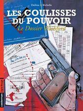 LES COULISSES DU POUVOIR Tome 6 Le Dossier Washford EO 2004 Etat neuf