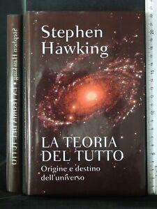 LA TEORIA DEL TUTTO. Stephen Hawking. RCS.