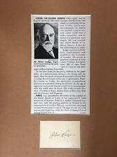 British Physicist & Writer Oliver Lodge- Signature Matted with his Biography