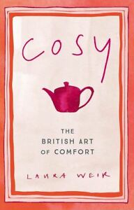 Cosy-The-British-Art-of-Comfort-by-Laura-Weir