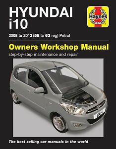 hyundai i10 2008 2013 58 to 63 petrol haynes repair manual 6414 rh ebay com Hyundai Repair Manual 2009 2003 Hyundai Tiburon Repair Manual