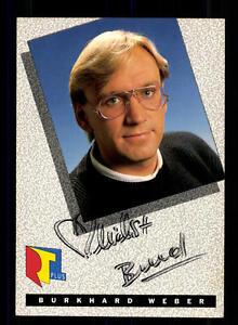 GroßZüGig Burkhard Weber Rtl Autogrammkarte Original Signiert # Bc 93600 Blut NäHren Und Geist Einstellen National