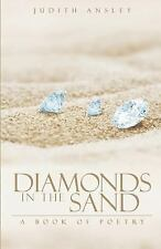Diamonds in the Sand : A Book of Poetry by Judith Ansley (2014, Paperback)