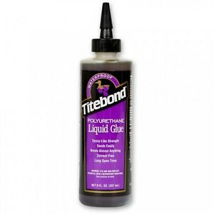 Titebond-Polyurethane-Glue-237ml-8oz-Wood-Plastics-Leather-Rubber-Ceramics