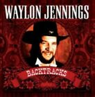 Waylon Jennings - Backtracks (2009)