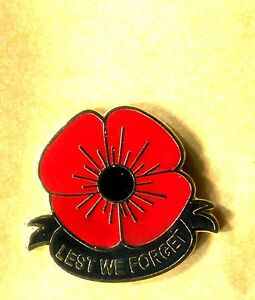 LEST WE FORGET POPPY LAPEL BADGE BRISTISH ARMY REMEMBERANCE DAY  LEGION