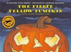9780060244798 The Fierce Yellow Pumpkin by Margaret Wise Brown Hardcover