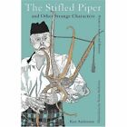 Stifled Piper and Other Strange Characters 9780595427154 by Ken Anderson Book