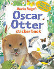 Oscar Otter Sticker Book by Maurice Pledger, Amanda Wood (Paperback, 2011)