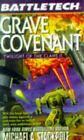 Battletech: Grave Covenant No. 2 by Michael A. Stackpole (1997, Paperback)