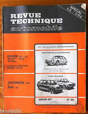 RTA de 01//1977; Volkswagen Polo et Audi 50// DS 23// GS// GS 1220 GS X 2 GS Pallas