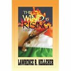 The Wind Is Rising a Story of Revenge Paperback – 10 Sep 2003