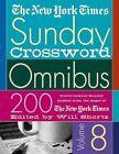 "The ""new York Times"" Sunday Crossword Omnibus V. 8 Will Shortz PB"