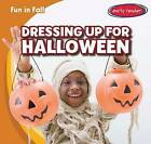 Dressing Up for Halloween by Cliff Griswold (Hardback, 2015)