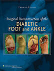 Surgical Reconstruction of the Diabetic Foot and Ankle by Lippincott Williams and Wilkins (Hardback, 2009)