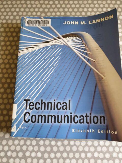 Technical Communication. 11th Edition. John M Lannon. Paperback