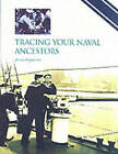 Tracing Your Naval Ancestors by Bruno Pappalardo (Paperback, 2003)