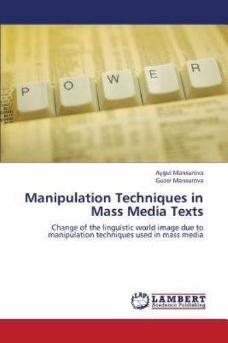 Mind Control Theories and Techniques used by Mass Media ...  Mass Manipulation Techniques