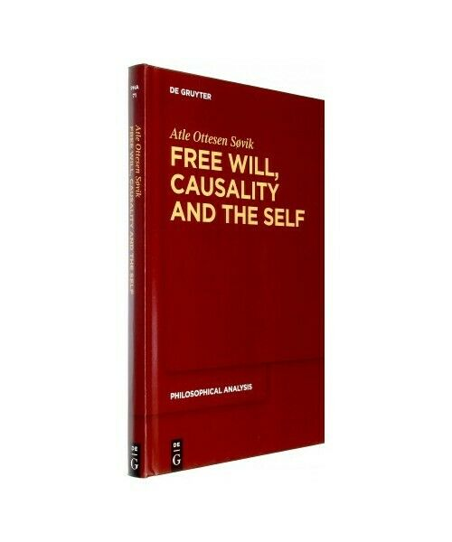 Atle Ottesen Sã ¸ Vik Free Wants, Causality and the Self