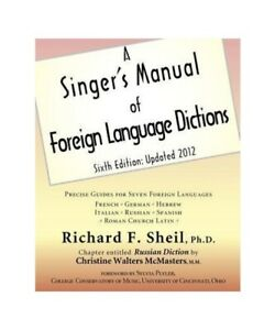 Richard-Fort-Sheil-034-a-Singer-039-039-S-Manual-of-Foreign-Language-Dictions-Sixth