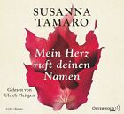 Mein Herz ruft deinen Namen von Susanna Tamaro (2013)