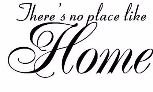 There/'s no place like Home Vinyl Decal Home Wall Decor