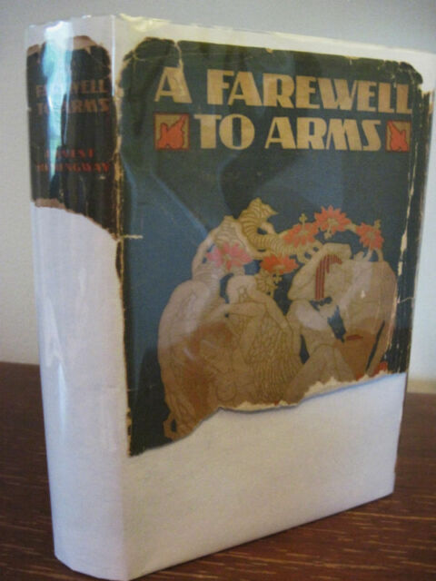 1st Edition FAREWELL TO ARMS Ernest Hemingway FIRST PRINTING Nobel Prize FICTION