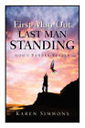 First Man Out-Last Man Standing by Karen Simmons (Paperback / softback, 2005)