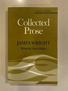 Collected-Prose-by-James-Wright-1983-PB-Poetry-U-Michigan