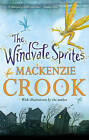 The Windvale Sprites by MacKenzie Crook (Paperback, 2013)