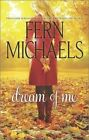 Dream of Me: Paint Me Rainbows\Whisper My Name by Fern Michaels (Paperback / softback, 2014)