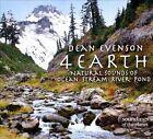 4 Earth: Natural Sounds of Ocean, Stream, River, Pond [Digipak] by Dean Evenson (CD, Sep-2013, Soundings of the Planet)