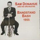 Bandstand Bash Sam Donahue & His Orchestra Audio CD