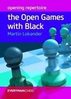 Opening Repertoire: The Open Games with Black by Martin Lokander (Paperback, 2015)