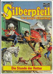 Silberpfeil-Nr-298-von-1977-TOP-Z1-BASTEI-WESTERN-COMICHEFT-Frank-Sels