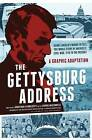 The Gettysburg Address: A Graphic Adaptation by Aaron McConnell, Jonathan Hennessey (Paperback / softback, 2013)