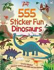 555 Sticker Fun Dinosaurs by Oakley Graham (Paperback, 2015)