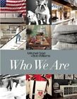 Who We Are by Mitchell Gold, Bob Williams (Hardback, 2014)