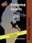 Extreme Sports: v. 8 by David Orme (Paperback, 2006)